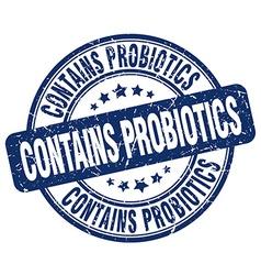 Contains probiotics blue grunge round vintage vector