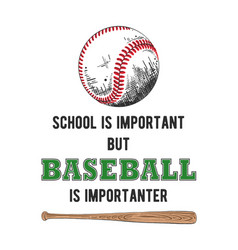 sketch baseball ball and bat with typography vector image
