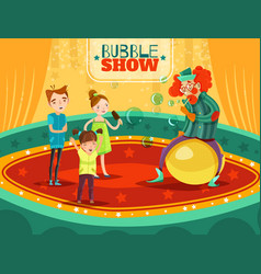 circus clown performance bubble show poster vector image vector image