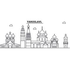 russia yaroslavl architecture line skyline vector image