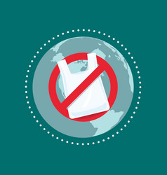 say no to plastic bags stop plastic pollution vector image