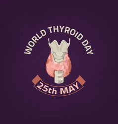 Thyroid day emblem vector