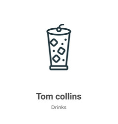 Tom collins outline icon thin line black tom vector