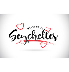 Seychelles welcome to word text with handwritten vector