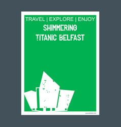 Shimmering titanic belfast northern ireland vector