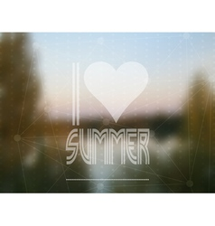 I love summer based on a real photograph vector