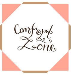 Comfort zone handwriting poster vector