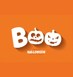 boo happy halloween design with scary faced vector image