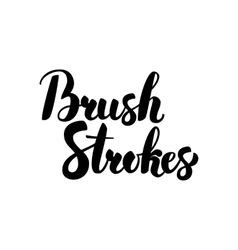 Brush Strokes Handwritten Calligraphy vector image