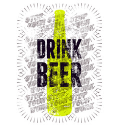 Drink beer typographic retro grunge beer poster vector