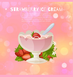Strawberry ice cream with fresh berries sorbet in vector