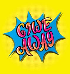 Giveaway banner lettering poster raffle gift vector