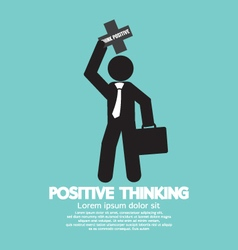 Positive Thinking Businessman vector image