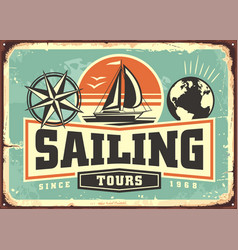 sailing tours vintage advertisement with sail boat vector image