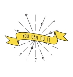 You can do it Inspirational vector image