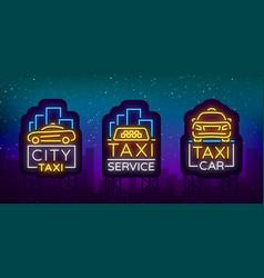 taxi car design neon glowing logos set concept vector image