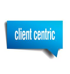 Client centric blue 3d speech bubble vector