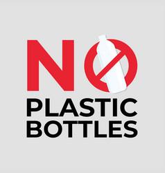 No plastic bottles vector