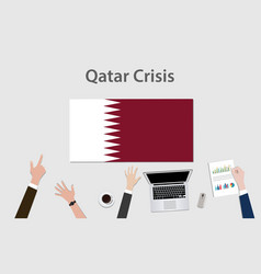 qatar crisis with hand team discuss the economy vector image