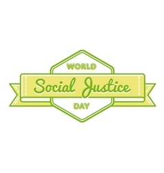 World Social Justice day greeting emblem vector