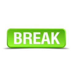 break green 3d realistic square isolated button vector image