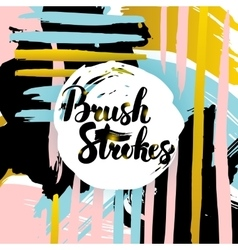 Brush Strokes Lettering Card vector image vector image