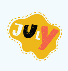 july - hand drawn lettering vector image