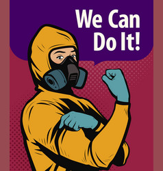 man in chemical protective suit we can do it vector image