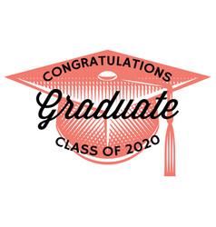 graduation class 2020 congrats grad vector image