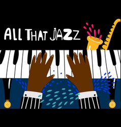 jazz piano poster blues and jazz rhythm musical vector image