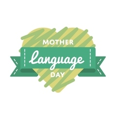 Mother language day greeting emblem vector