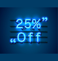 neon frame 25 off text banner night sign board vector image