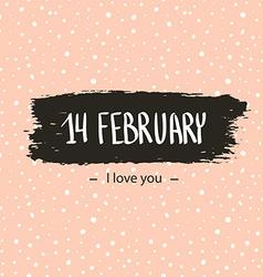 Trendy hipster Valentine Card 14 Febraury I love vector image