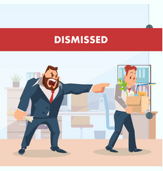 Angry boss dismiss sad employee unemployed man vector