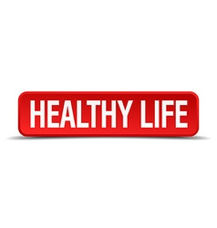 healthy life red 3d square button on white vector image
