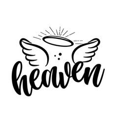 Heaven - hand drawn beautiful memory phrase vector