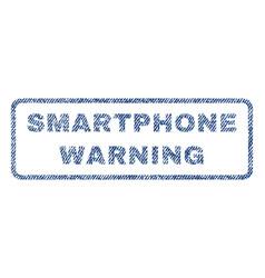 Smartphone warning textile stamp vector
