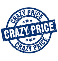 Crazy price blue round grunge stamp vector