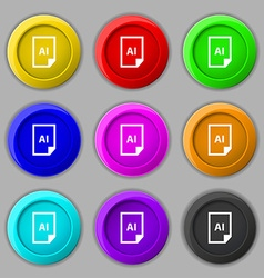 File AI icon sign symbol on nine round colourful vector