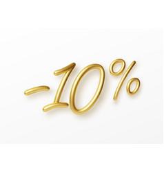 Realistic golden text 10 percent discount number vector