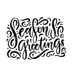 seasons greetings brush calligraphy with vector image