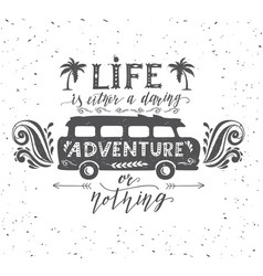 Travel poster with motivation quote vector