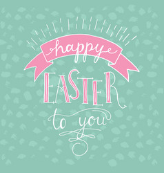 happy easter lettering hand written easter vector image