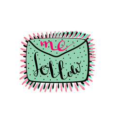 Follow me handwritten lettering blog icon vector