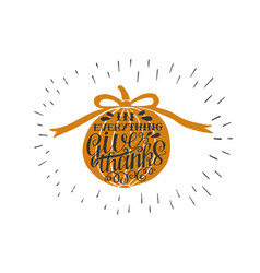 hand lettering in everything give thanks on orange vector image