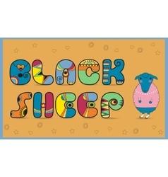 Inscription black sheep colored letters vector