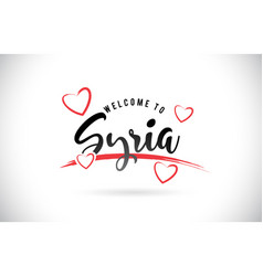 Syria welcome to word text with handwritten font vector