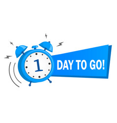One day to go stock on white vector