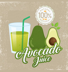 vintage fresh avocado juice vector image