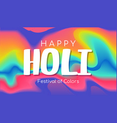 happy holi festival of colors creative banner vector image